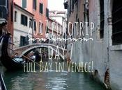2017 Eurotrip Full Venice!