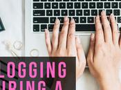 Blogging During Pandemic