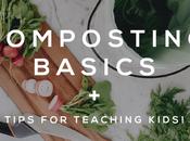 Composting Basics Tips Teaching Kids!