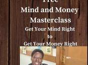 """Saturday, 30th 2020 Free Upcoming Masterclass: """"Mind Money"""" Your Mind Right Money"""