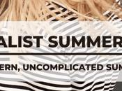 Minimalist Summer Style: Clean, Modern, Uncomplicated Looks