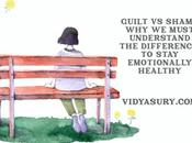 Guilt Shame Need Know Difference Heal