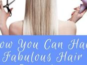 Have Fabulous Hair Everyday
