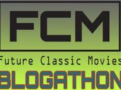Future Classic Movies Blogathon