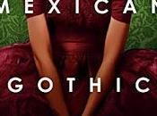 Mexican Gothic Silvia Moreno- Garcia- Feature Review