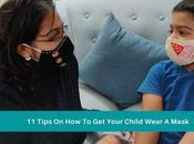 Tips Your Child Wear Mask