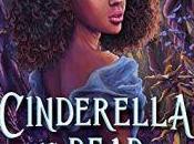 Rachel Friars Reviews Cinderella Dead Kalynn Bayron