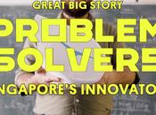 Singapore's Problem Solvers Innovative Spirit