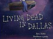 Raising Dead: Reflecting Living Dead Dallas