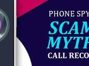 Phone Scams Myths About Call Recording