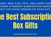 Best Subscription Gifts: Over Ideas Everyone Your List