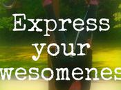 Feel Free Express Your Awesomeness!