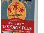 Book Review: North Pole... Other Iconic Adventures