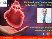 Suresh Joshi Cardiac Surgeon India Caring Every Heart Beat