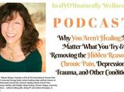 Aren't Healing Matter What Removing Hidden Reasons Chronic Pain, Depression, Trauma,
