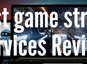 Best Game Streaming Services Review