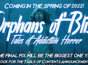 """Announcing """"Orphans Bliss: Tales Addiction Horror"""" Coming Spring 2022"""