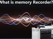 What Memory Recorder?
