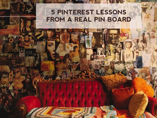 Pinterest Lessons from Real Board