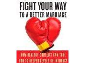 Conflicts Marriage Given, Them Strengthen Your Relationship