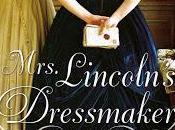 Review: Mrs. Lincoln's Dressmaker Jennifer Chiaverini