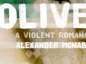 Book Review: Olives Alexander McNabb