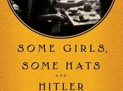 Book Review: Some Girls, Hats Hitler: Love Story Trudi Kanter