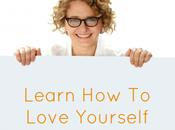 Learn Love Yourself