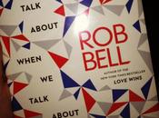 """Review: """"What Talk About When God"""" Bell"""