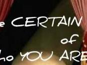 CERTAIN Are....