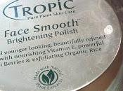 Tropic Skin Care Face Smooth Reviews