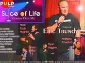 Slice Life Comedy Presents Comedian Eric Trundy Tonight Pulp
