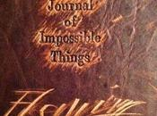 Notes from Journal Impossible Things April 2013