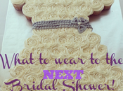 What Wear NEXT Bridal Shower! #WeddingWednesday