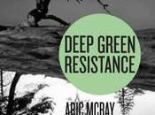 Beyond Protest: Saving Planet with 'Deep Green Resistance' Rady Ananda