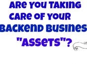 Taking Care Your Backend Business Assets?