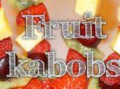 DIY: Fruit Kabobs