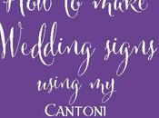 Make Wedding Signs with Cantoni Font