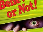 """Ripley's Believe Not! Annual, """"Dare Look!,"""" More Exciting Than Ever!"""
