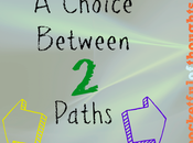 Choice Between Paths