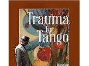 Trauma Tango, Aydan Dunnigan's Memoir