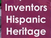 Hispanic Inventors: Heritage Month Ideas