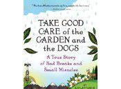 Take Good Care Garden Dogs Heather Lende