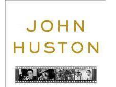 John Huston: Courage