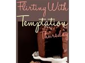{FWTT} Flirting with Temptation Thursday.