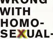 """John Corvino, What's Wrong with Homosexuality?: Risky Lifestyle"""""""
