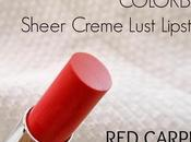 Colorbar Sheer Creme Lust Lipcolor (01) Carpet Review, Swatch, LOTD