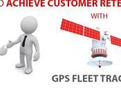 Achieve Customer Retention with Fleet Tracking