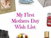 First Mothers Wish List