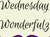 Wednesday Wonderfulz Link
